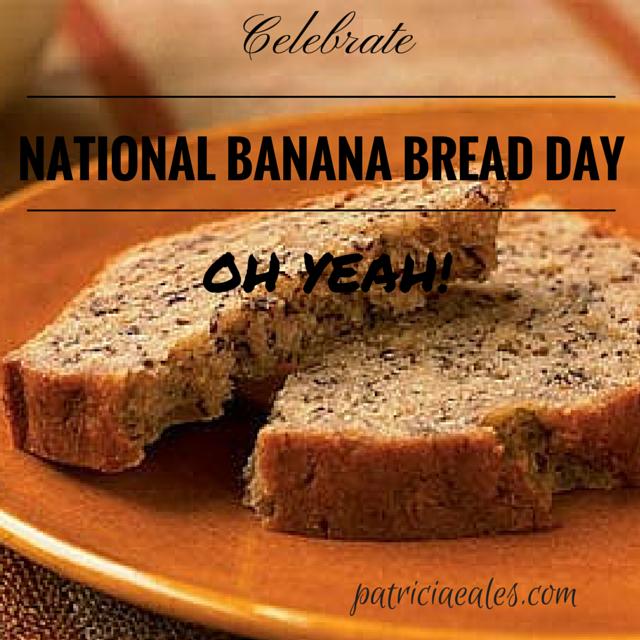 Happy National Banana Bread Day Patricia Eales Nutrition